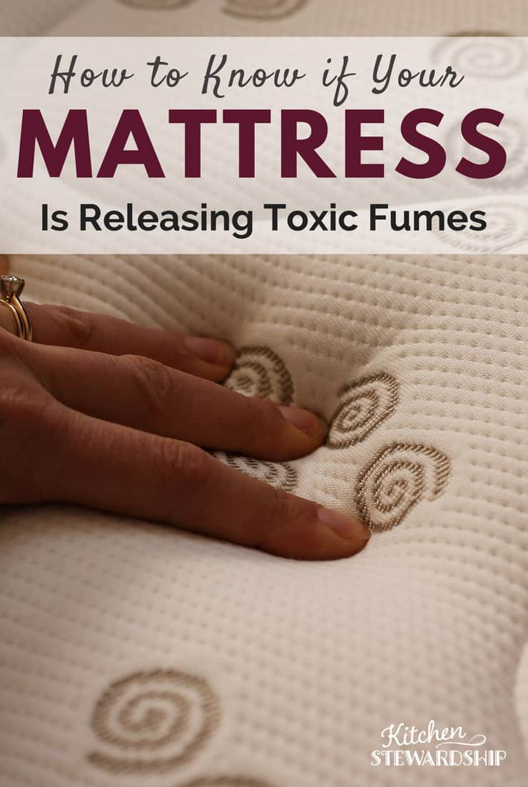 Is your mattress toxic? How to avoid toxic fumes.
