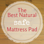 The Best Natural Non-Toxic Waterproof Mattress Protector