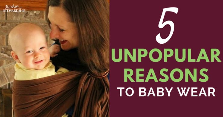 Facebook 5 Unpopular Reasons to Baby Wear