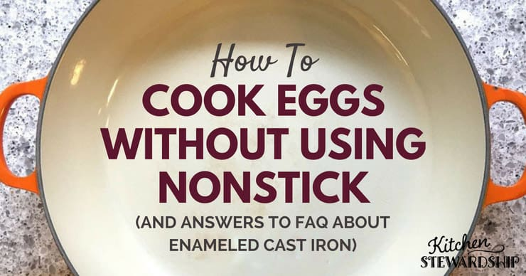 Facebook How To Cook Eggs Without Using Nonstick And Answers to FAQ About Enameled Cast Iron
