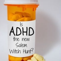 Is ADHD the New Salem Witch Hunt?