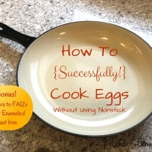 How To Cook Eggs Without Using Nonstick (And Answers to FAQ About Enameled Cast Iron)