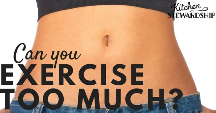 Can You Exercise Too Much
