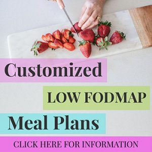 Customized Low Fodmap Meal Plans
