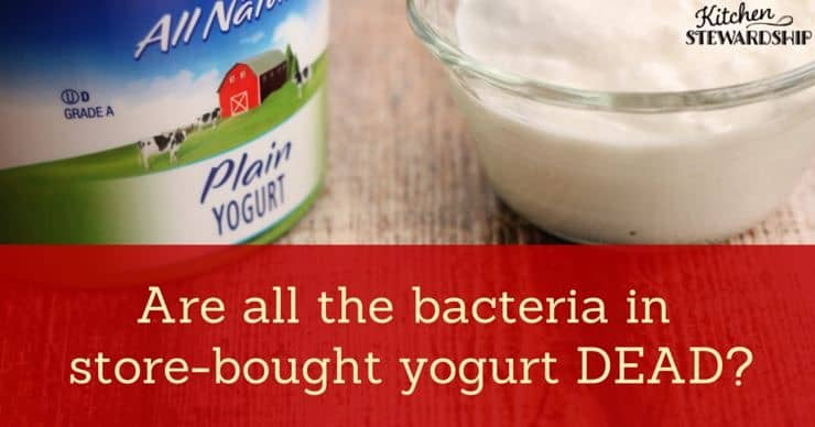 I heard store yogurt was DEAD!
