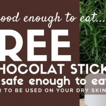 Free All Natural Lotion Stick (through 6/29 only) Good Enough to Eat!
