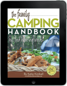 The family camping handbook eat healthy around the camp fire kindle nook files value 495 included kitchen stewardship family camping handbook fandeluxe Gallery
