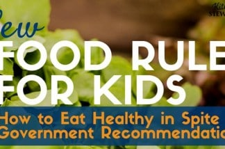 New Food Rules for Kids - How to Eat Healthy and Explain it to Children