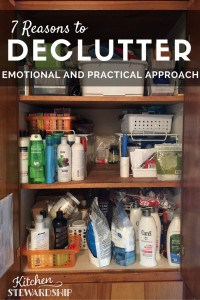 7 Reasons to Declutter - The Practical and Emotional Benefits