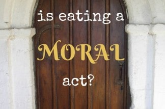 Is-eating-a-Moral-Act.jpg