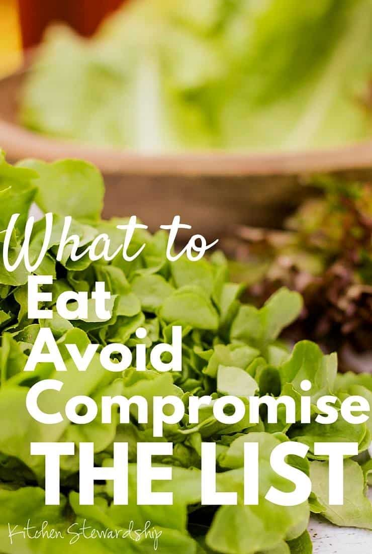 Make Real Food Possible - comprehensive list of what to eat, what to avoid, how to compromise to keep your sanity and your health