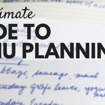 The Ultimate Meal Planning Guide: How to get Real Food on the Table Every Night