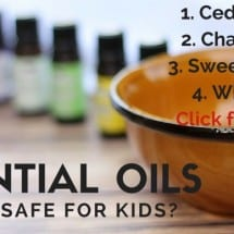 I'm Not Afraid to Use Essential Oils with my Kids Anymore