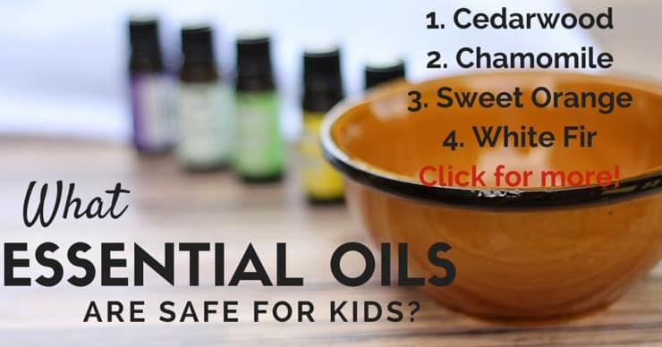 What Essential Oils are Safe for Kids - great list plus uses and resources too