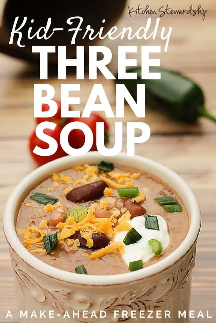 Easy Three Bean Soup Recipe super kid friendly and freezes easily easy on the budget too