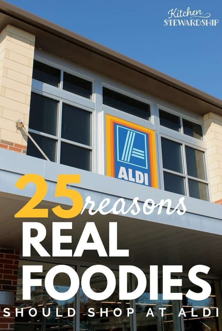 Seriously becoming my favorite store! From organics, gluten-free foods with clean ingredients, dark chocolate to die for and grassfed beef, here are 25 Reasons Real Foodies Should Shop at Aldi