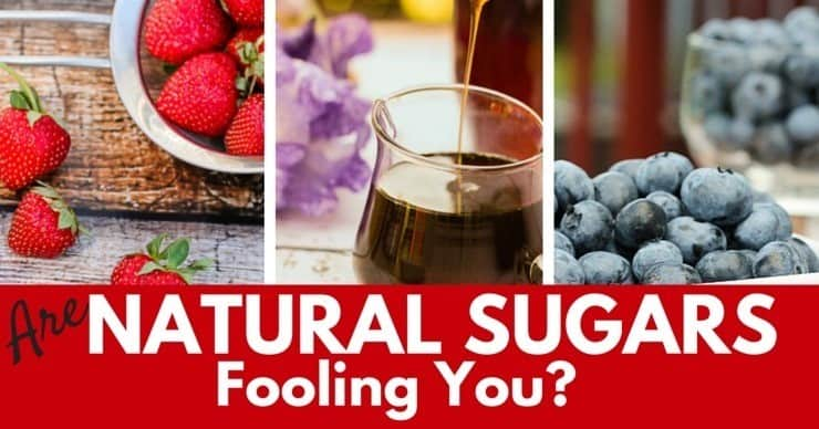 Are Natural Sugars Fooling You?