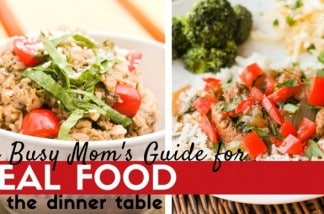 Beyond Just Planning: The Busy Mom's Guide to Getting Real Food on the Dinner Table