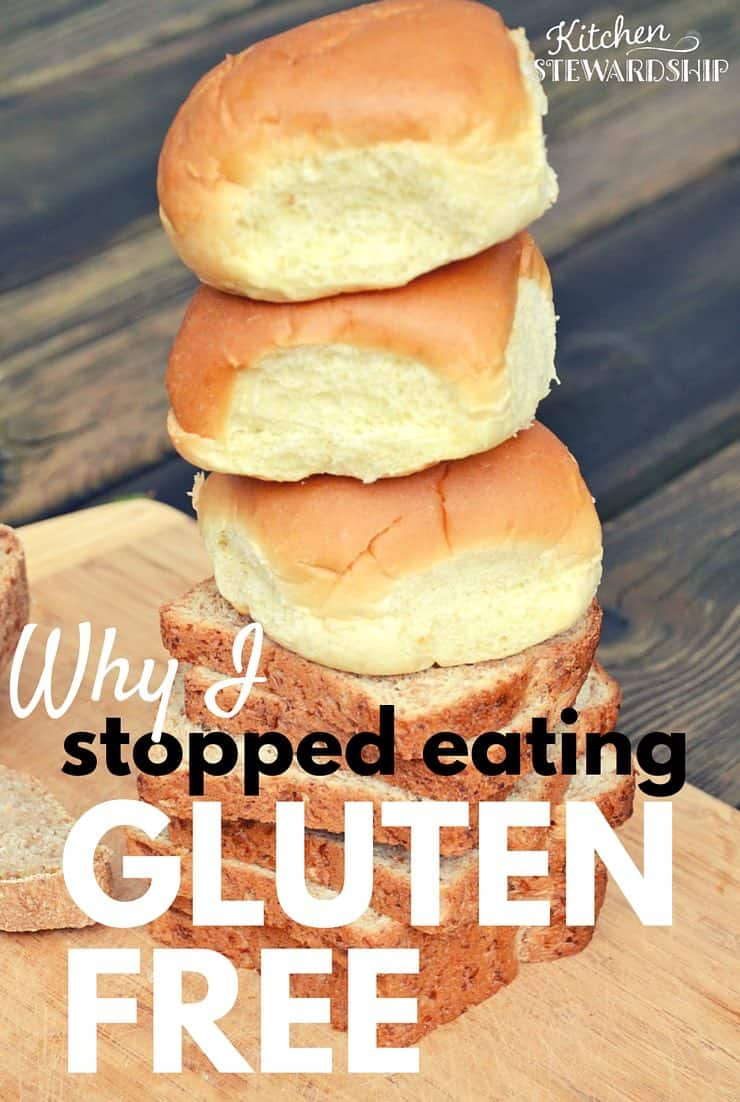 Why I Stopped Eating Gluten Free