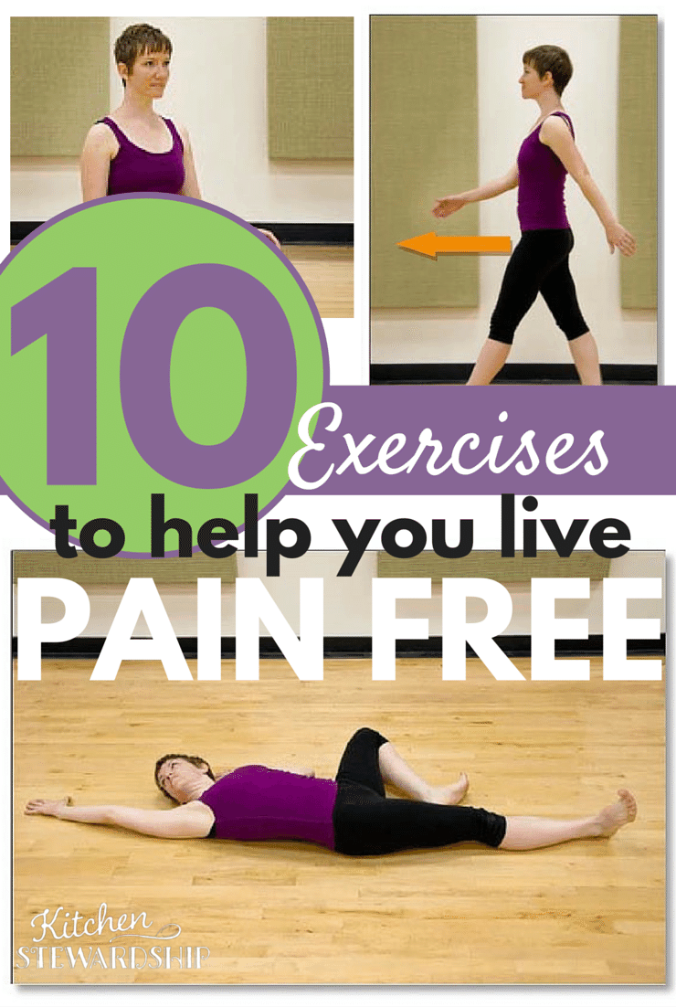 10 Exercises to Help You Live Pain Free