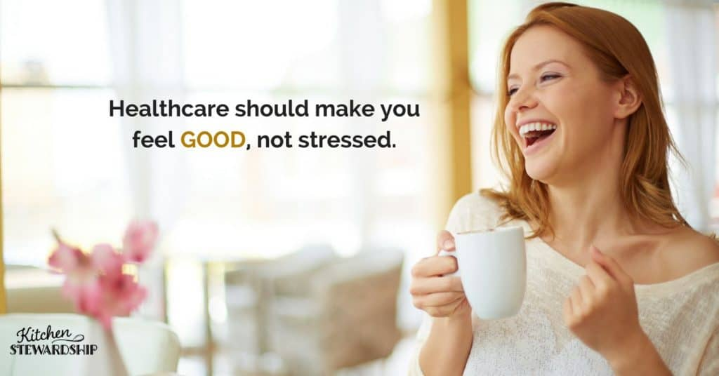 Healthcare should make you feel good not stressed