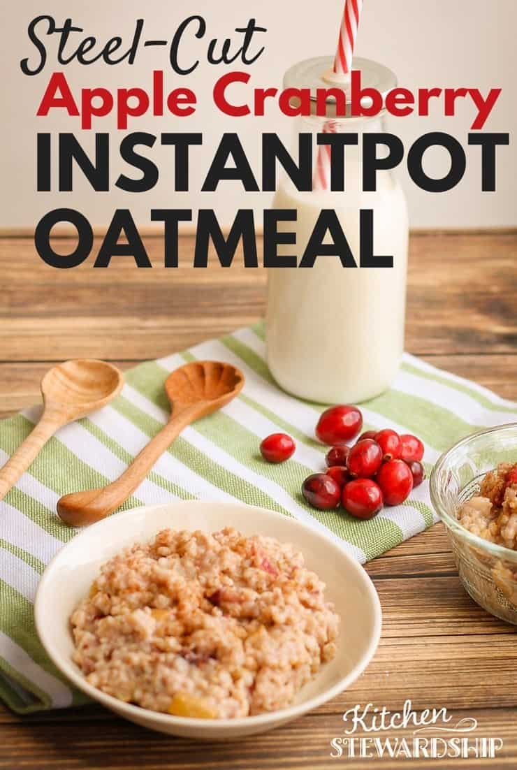 Steel Cut Apple Cranberry Instant Pot Oatmeal