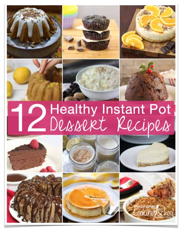 Traditional Cooking School Instant Pot Desserts Ebook