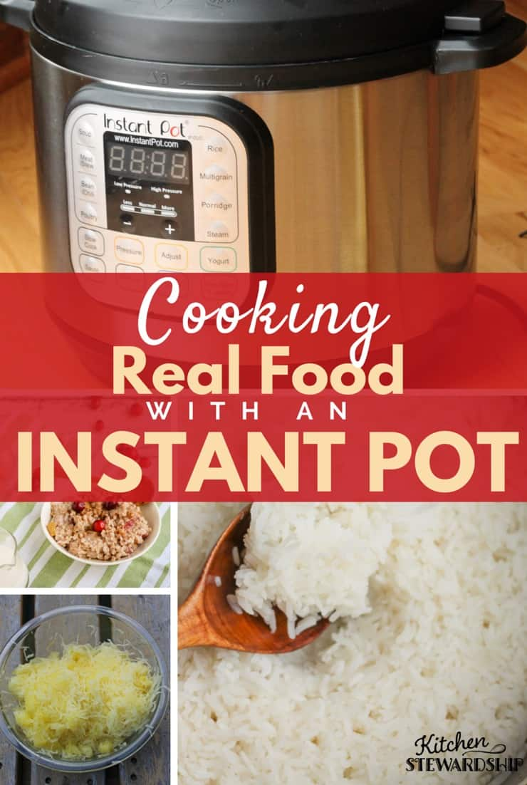 Cooking Real Food with an Instant Pot Series