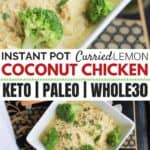 You'll love the 5-minute prep - and the flavor of this Instant Pot Curried Lemon Coconut Chicken! Perfect for a Whole 30, Paleo or grain free diet. #cleaneatingrecipes #realfood