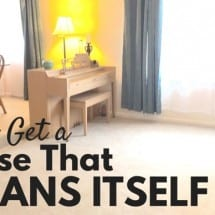 Spring Cleaning: How To Get A House That Cleans Itself