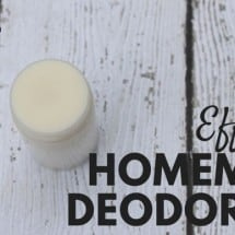 Effective Homemade Deodorant:  My Baby Steps Story