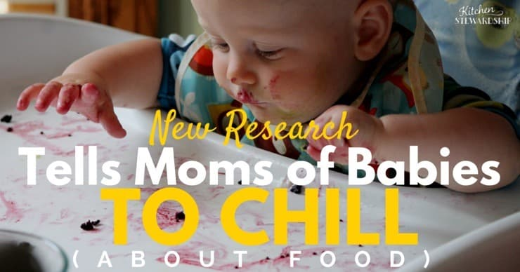 New Research Tells Moms of Babies to Chill About Food