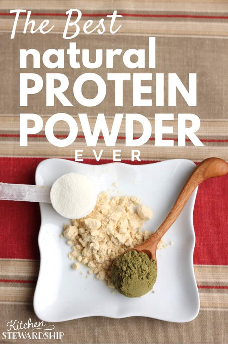 The Best Natural Protein Powder Ever