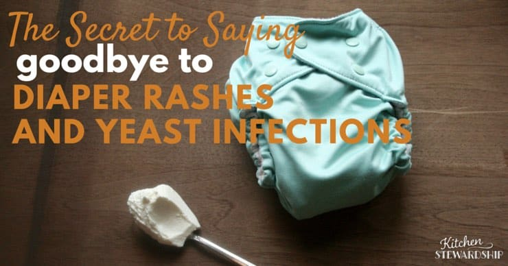 The Secret to Saying Goodbye to Diaper Rashes and Yeast Infections