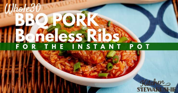 Whole 30 BBQ Pork Boneless Ribs