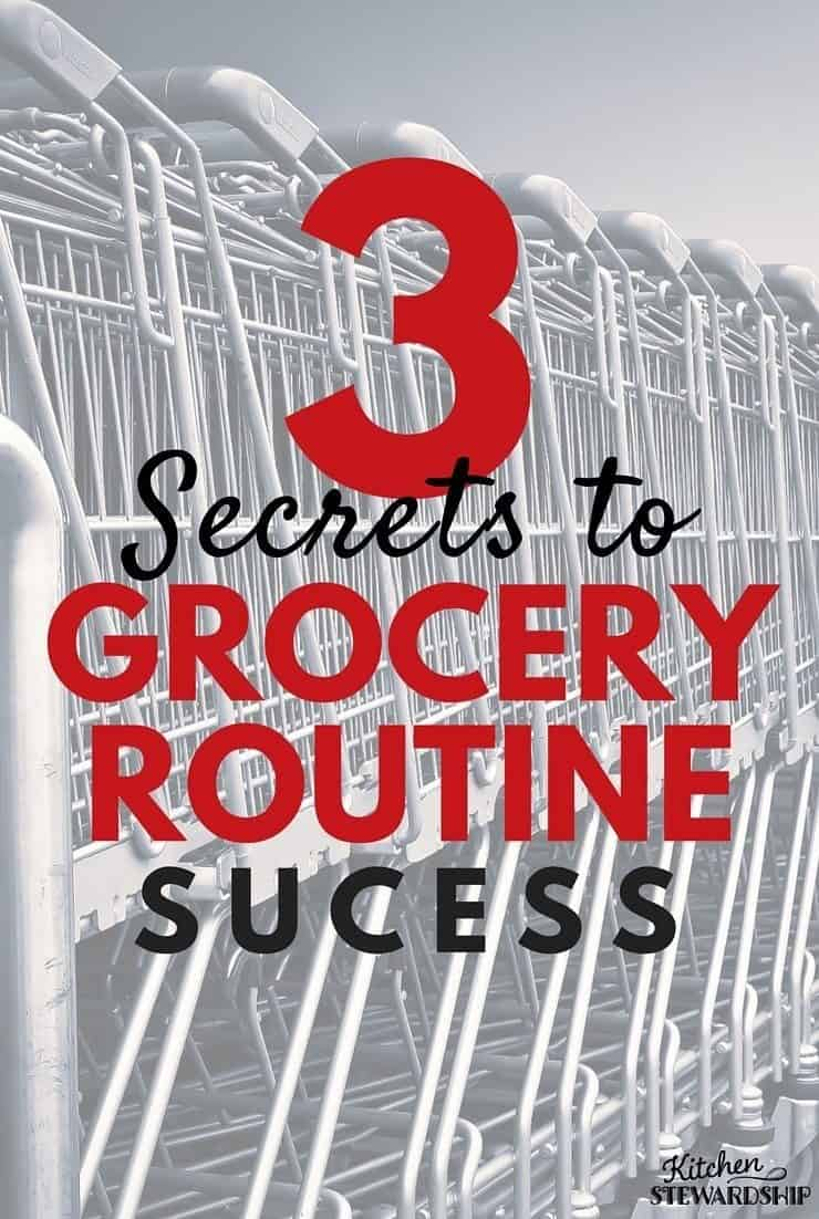 3 Secrets to Grocery Routine Success