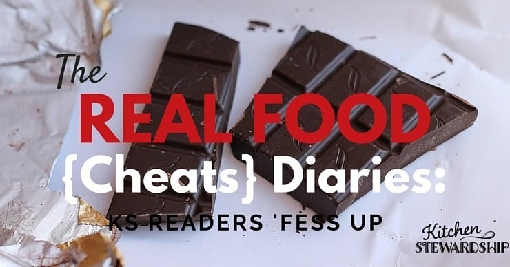 Real Food Cheats - what tempts moms trying to eat well over to the dark side
