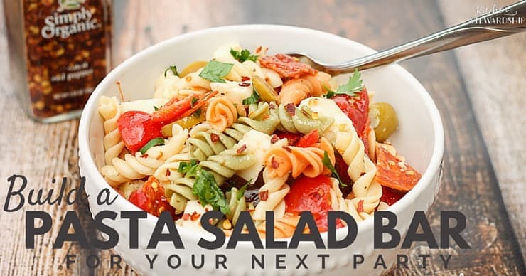 The best way to feed a crowd real food? Set up a build-your-own pasta salad bar. Fast, easy, and can be prepped completely ahead.