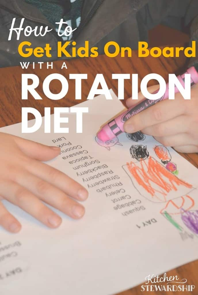 How to Get Kids on Board with a Rotation D Iet