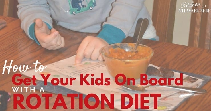 It can be tough to get kids to understand why a rotation diet is a good idea when they have food allergies. We give you ideas to get them on board.