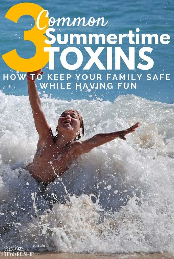 3 Common Summertime Toxins