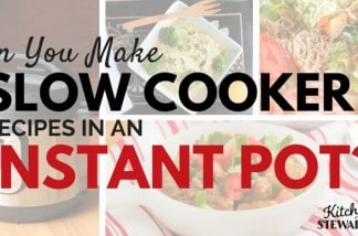 Can you Make Slow Cooker Recipes in an Instant Pot?