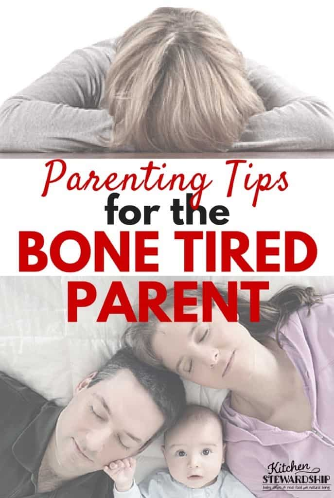 Parenting Tips for the Bone Tired Parent