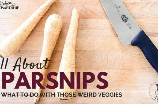 New Series - what to do with those Weird Veggies - all about how to buy, store, make and eat parsnips
