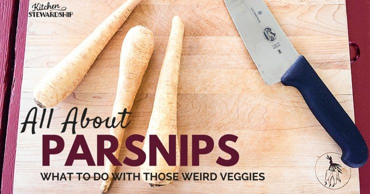 Cool Series what to do with those Weird Veggies all about how to buy store make and eat parsnips