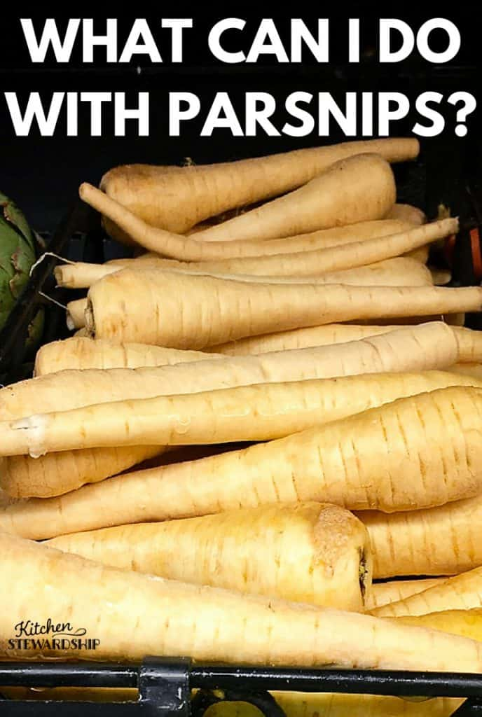 What can I do with parsnips Those Weird Veggies Series easy ideas from salads to soups to fries