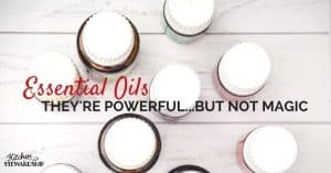Why essential oils aren't magic and what we should do instead