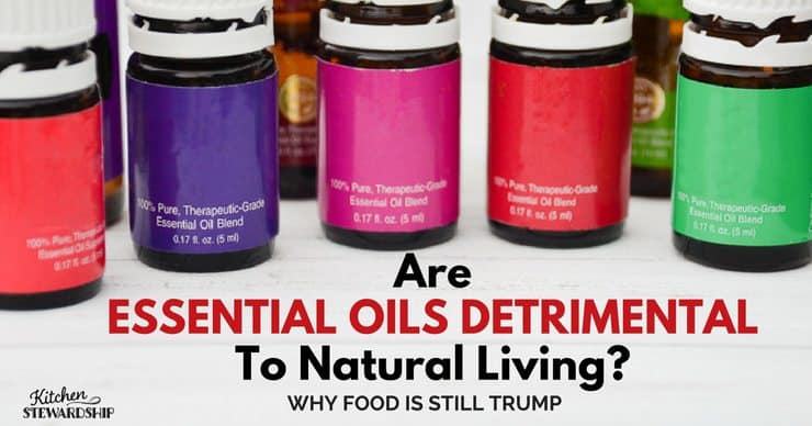 Are Essential Oils Detrimental To Natural Living