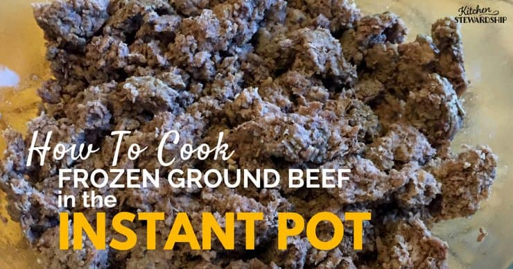 Frozen ground beef in the Instant Pot