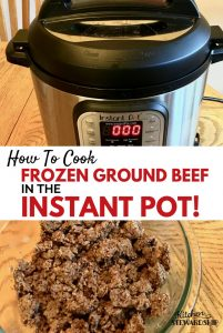 Forgot to defrost your meat - You can cook frozen ground beef in the instant pot!